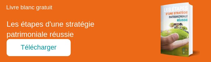 Les étapes d'une stratégie patrimoniale réussie