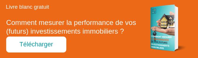 Comment mesurer la performance de vos (futurs) investissements immobiliers ?
