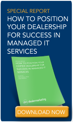Special Report: How to Position Your Dealership for Success in Managed IT Services