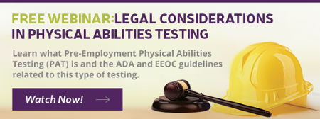 legal considerations in Physical Abilities Testing