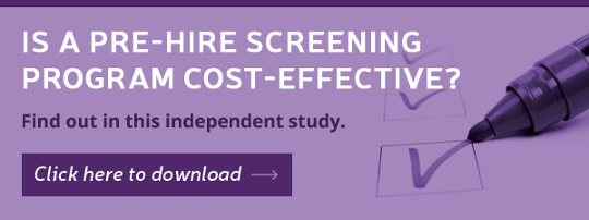 Is a pre-hire screening program cost-effective? Find out in this independent study.