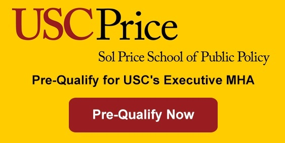 Qualify for USC's Executive MHA Online Degree Program