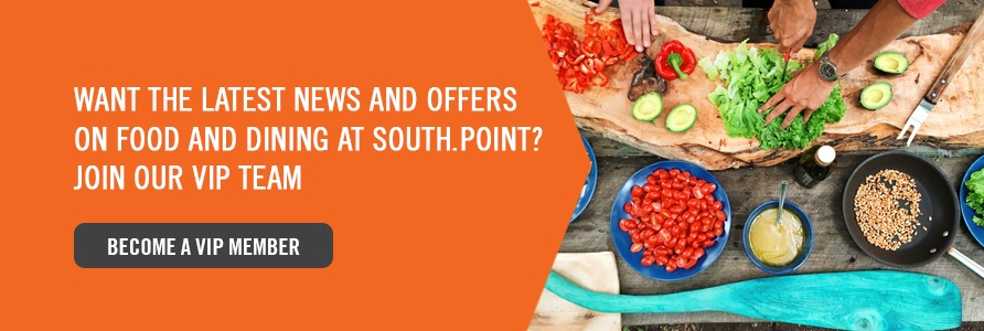 Exclusive Deals on Food and Dining at South.Point