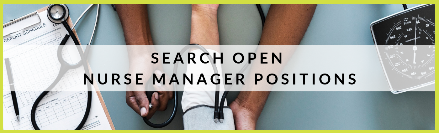 Search Nurse Manager Job Positions