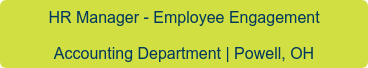 Human Resources Manager Accounting Department | Powell, OH