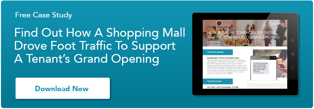 Download This Case Study To Learn How A Shopping Mall Drove Foot Traffic To  Support A Tenant's Grand Opening