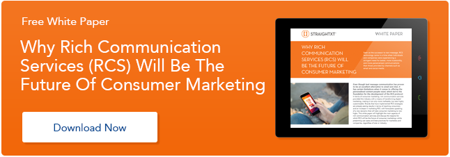 [White Paper] Why Rich Communication Services (RCS) Will Be The Future Of Consumer Marketing
