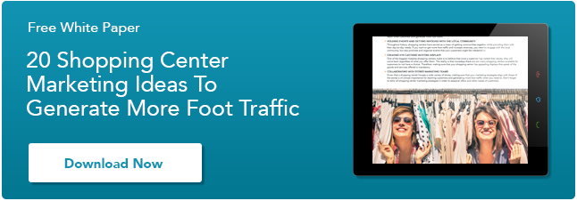 [White Paper] 20 Shopping Center Marketing Ideas To Generate More Foot Traffic