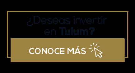 Invierte en Tulum