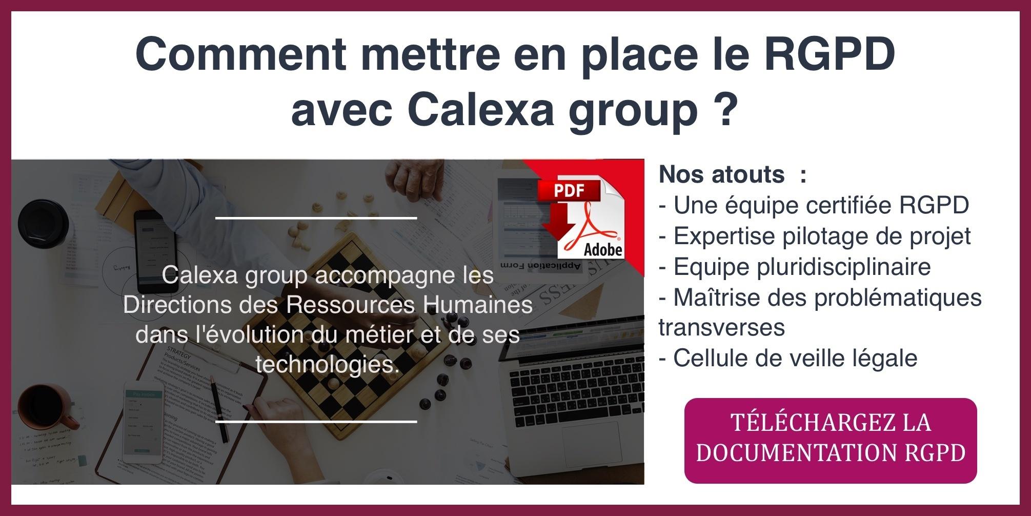 Comment se mettre en conformité RGPD avec l'aide de Calexa group ?