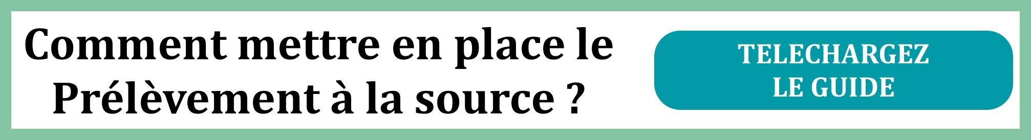 Téléchargez le guide pour déployer le Prélèvement à la Source