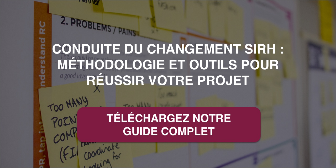 Conduite du changement SIRH : méthodologie et outils pour réussir votre projet