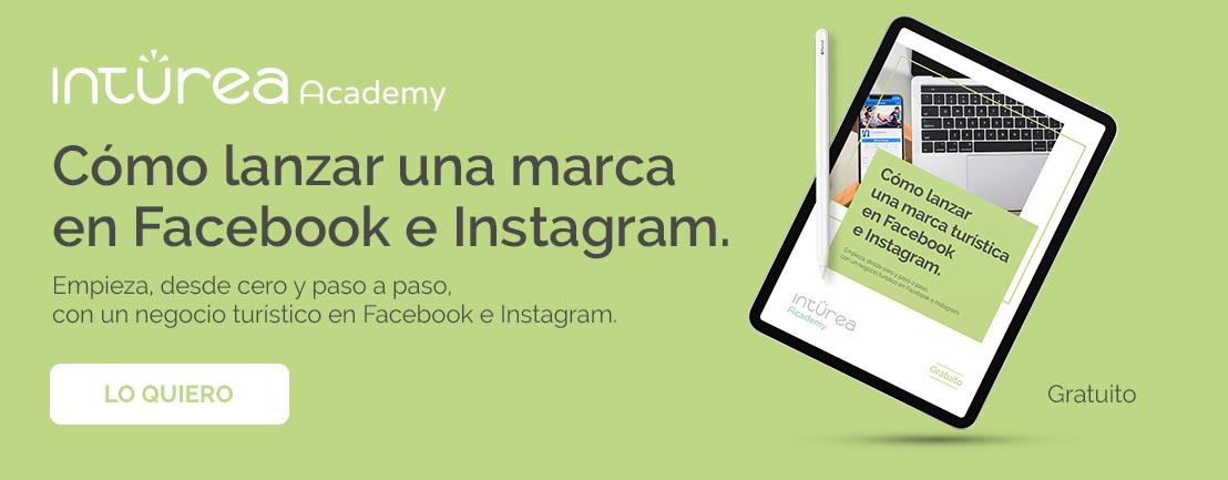 Lanzar una marca turística en Facebook e Instagram - Inturea Academy