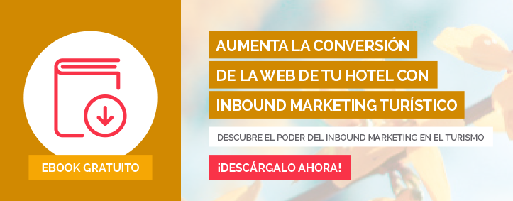 Aumenta la conversion de la web de tu hotel con Inbound Marketing Turistico, Inbound Marketing Turistico