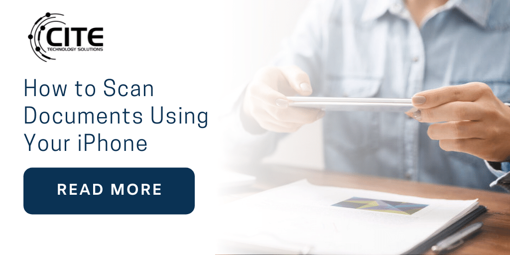 How to Scan Documents Using Your iPhone Camera | CITE Technoly