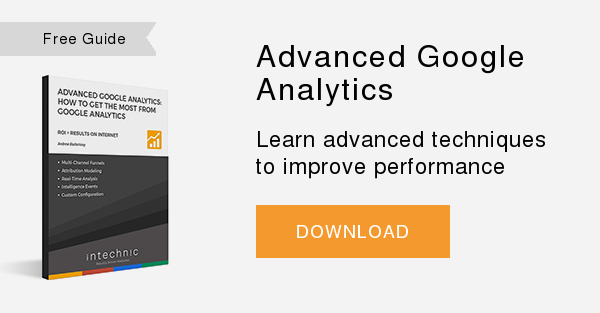 Free Guide   Advanced Google Analytics  Learn advanced techniques to improve performance  DOWNLOAD