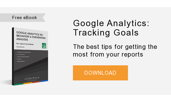 Free eBook   Google Analytics: Tracking Goals   The best tips for getting the most from your reports  DOWNLOAD