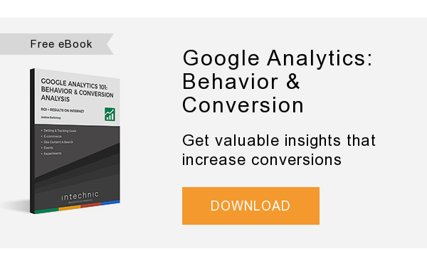 Free eBook   Google Analytics: Behavior & Conversion   Get valuable insights that increase website conversions  DOWNLOAD