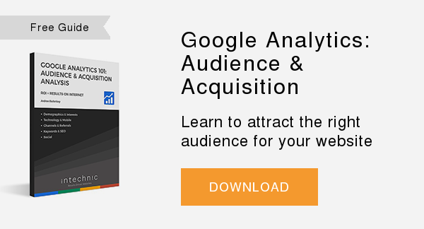 Free Whitepaper   Google Analytics: Audience & Acquisition  Learn to attract the right audience for your website  DOWNLOAD