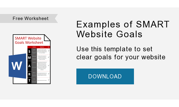 Free Worksheet   Examples of SMART Website Goals   Use this template to set clear goals for your website   DOWNLOAD