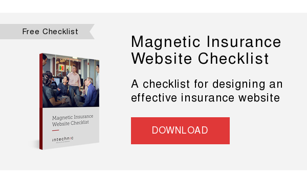 Free Checklist   Magnetic Insurance Website Checklist  A checklist for designing an effective insurance website  DOWNLOAD