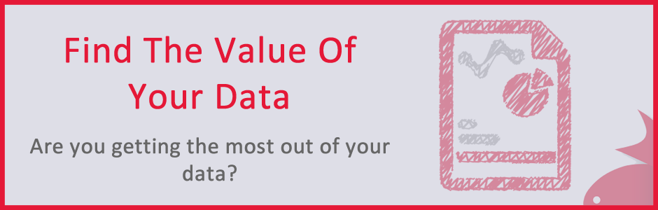 Find The Value Of Your Data