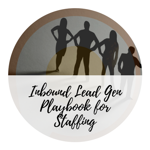 inbound lead generation for staffing agencies