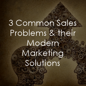 Modern marketing solutions for common sales problems