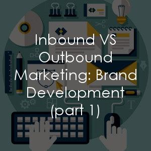 Brand development is hard. Inbound marketing could make it easier though. Are you comparing inbound vs outbound marketing?