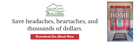 Your Guide to Building or Remodeling Your Custom Dream Home