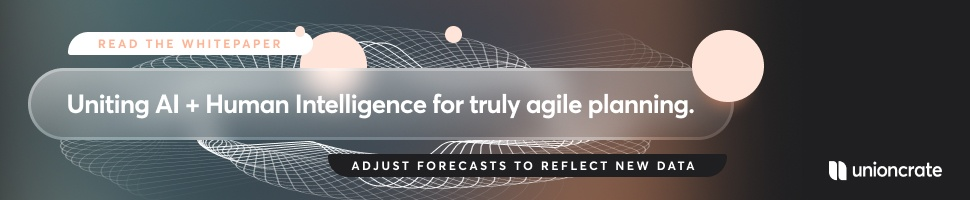 Uniting AI + Human Intelligence for Truly Agile Planning [Unioncrate]