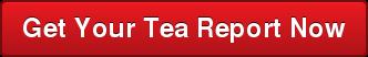 Get Your Tea Report Now