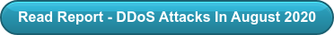 Read Report - DDoS Attacks In August 2020