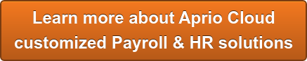Learn more about Aprio Cloud  customized Payroll & HR solutions