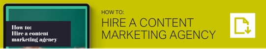 Hire a content marketing agency
