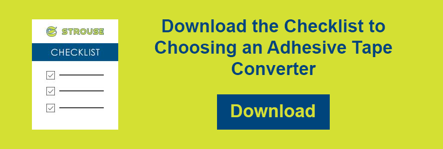 Download the Checklist to Choosing an Adhesive Tape Converter