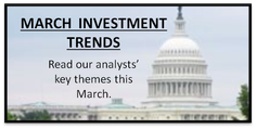 March Investment Trends: Read our analysts' key themes this March