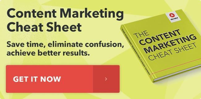 Get our Free Content Marketing Cheat Sheet