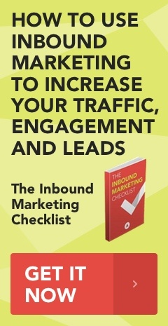 The Inbound Marketing Checklist: How to use inbound marketing to increase your traffic, engagement and leads.