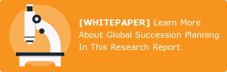 [WHITEPAPER]Learn More About Global Succession Planning In This Research  Report.