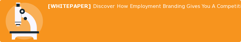 [WHITEPAPER] Discover How Employment Branding Gives You A Competitive  Advantage.