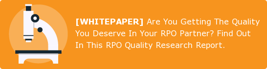 [WHITEPAPER] Are You Getting The Quality You Deserve In Your RPO Partner? Find  Out In This RPO Quality Research Report.