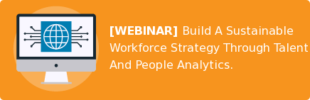 [WEBINAR] Build A Sustainable Workforce Strategy Through Talent And People  Analytics.