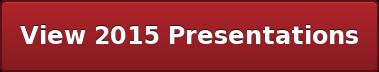 View 2015 Presentations