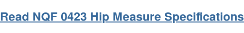 Read NQF 0423 Hip Measure Specifications