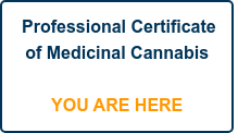 Professional Certificate of Medicinal Cannabis      YOU ARE HERE