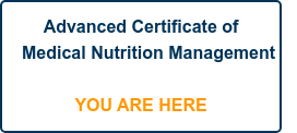 Advanced Certificate of Medical Nutrition Management      YOU ARE HERE