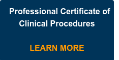 Professional Certificate of Clinical Procedures     LEARN MORE