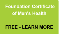 Foundation Certificate  of Men's Health     FREE - LEARN MORE