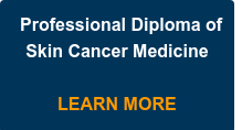 Professional Diploma of Skin Cancer Medicine